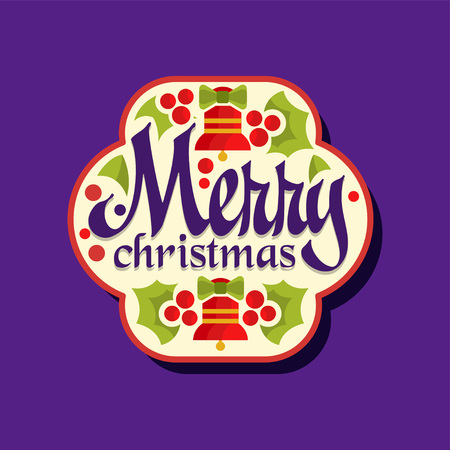 Merry Christmas sticker. Happy winter holiday label with bells, holly leaves and berries. Decoration element for celebration, festive badge design. Vector illustration isolated on purple background.