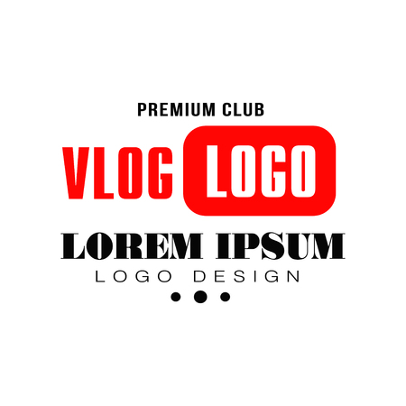 Creative logo for web television. Vlog or video blogging concept. Simple flat emblem with place for your text. Original vector label in red and black colors