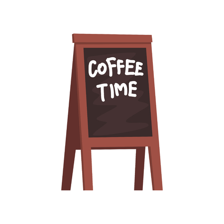 Blackboard with inscription Coffee time, wooden movable board for menu cartoon vector Illustration isolated on a white background Ilustração