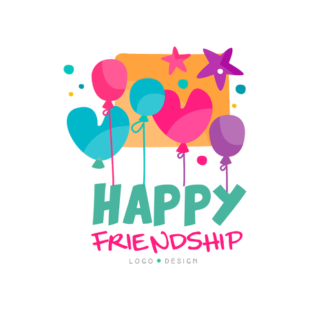 Happy friendship logo with colorful balloons and stars. Typographic vector design for festival promo, postcard, event agency or shop of gifts and souvenirs