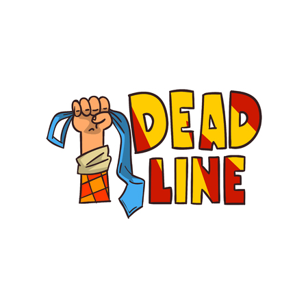 Hand holding necktie and Deadline word, time limit, stress and burnout sign vector Illustration isolated on a white background.