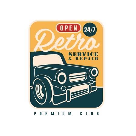 Retro service and repair, open 24 7 premium club  car repair badge, retro vintage label vector Illustration on a white background Illustration