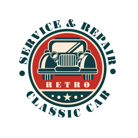 Service and repair classic car, retro auto repair badge, vintage label vector Illustration on a white background Stock Vector - 101382015