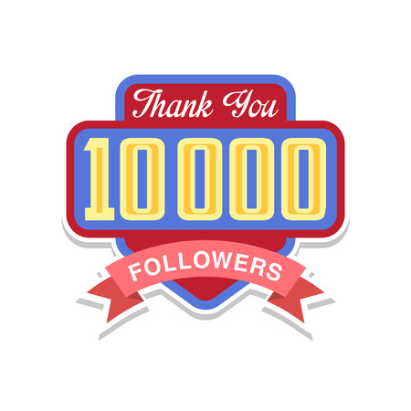 Thank you 10000 followers numbers, template for social networks, user celebrating large number of friends and subscribers vector Illustration on a white background