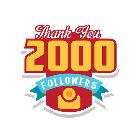 Thank you 2000 followers numbers, template for social networks, user celebrating large number of friends and subscribers vector Illustration on a white background