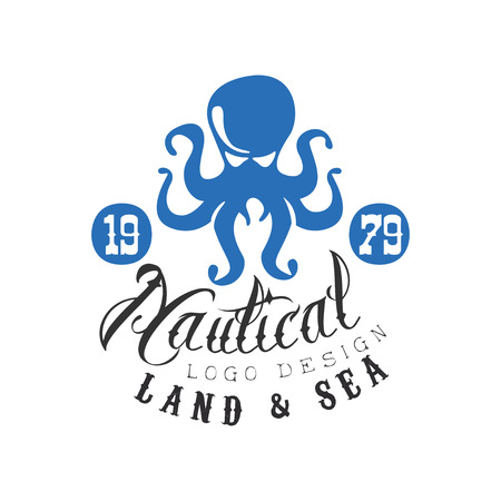 Nautical design, land and sea retro emblem with octopus for nautical school, sport club, business identity, print products vector Illustration on a white background
