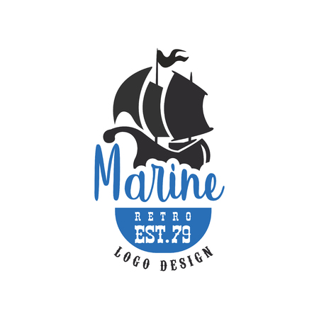 Marine retro design est79, vintage badge for nautical school, sport club, business identity, print products vector Illustration on a white background