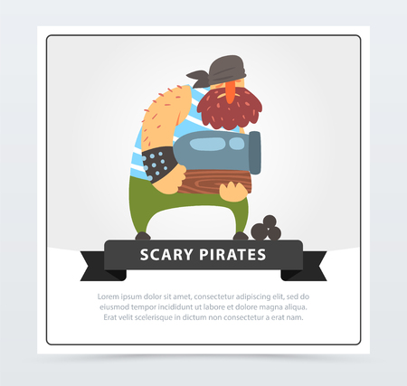 Powerful muscular pirate, bearded filibuster holding cannon in his hands, scary pirates banner, flat vector ilustration