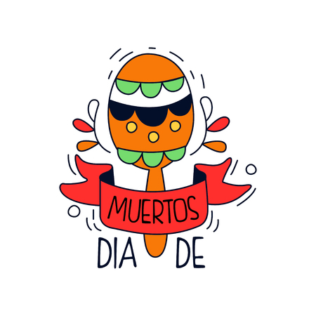 Dia De Los Muertos, traditional Mexican Day of the Dead design element with maraca, holiday party banner, poster, greeting card or invitation hand drawn vector Illustration