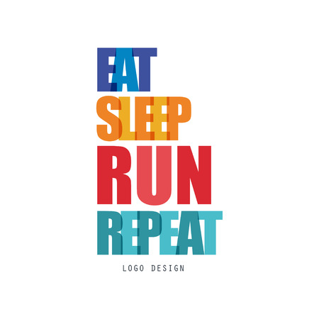 Eat, sleep, run, repeat design, inspirational and motivational slogan for running poster, card, decoration banner, print, badge, sticker vector Illustration