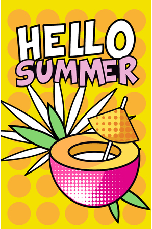 Hello Summer banner, bright retro pop art style poster with tropical cocktail vector Illustration, web design Vectores