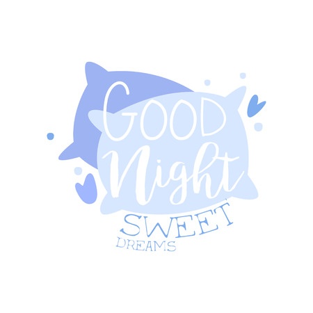 Good Night, Sweet Dreams, positive quote, hand wriiten lettering motivational slogan vector Illustration isolated on a white background.