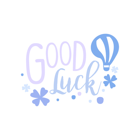 Good Luck, positive quote, hand wriiten lettering motivational slogan vector Illustration isolated on a white background.