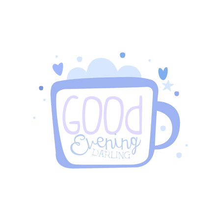 Good Evening, Darling, positive quote, hand wriiten lettering motivational slogan vector Illustration isolated on a white background. Ilustracja