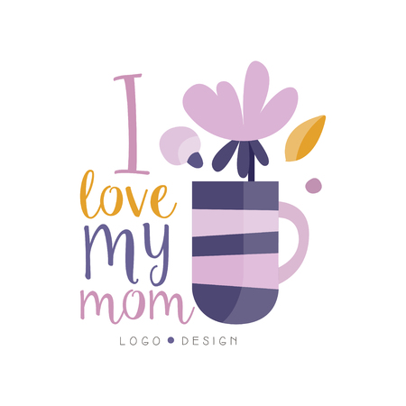 I love my Mom design, Happy Mothers Day creative label for banner, poster, greeting card, shirt, hand drawn vector Illustration