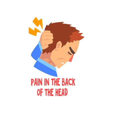 Mann leidet unter Schmerzen im Hinterkopf, Kopfkrankheit, Migräne, kranker unglücklicher Mann Charaktervektor Illustration Vektorgrafik