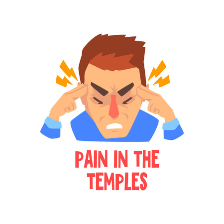 Man suffering from pain in temples, disease of the head, migraine, sick unhappy man character vector Illustration isolated on a white background.