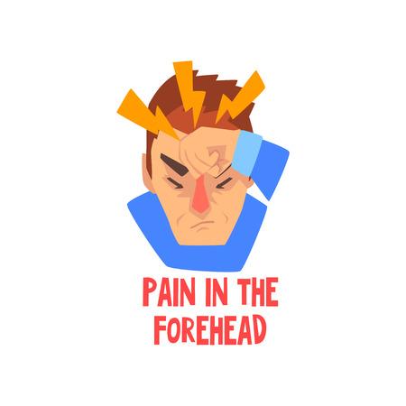 Man die lijdt aan pijn in het voorhoofd, ziekte van het hoofd, migraine, zieke ongelukkige man karakter vector illustratie geïsoleerd op een witte achtergrond.
