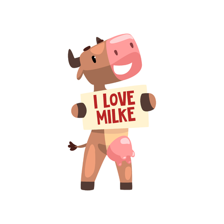 Funny brown cow with banner I love milke, farm animal cartoon character vector Illustration isolated on a white background. 일러스트
