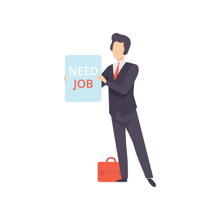 Business man holding placard with Need job lettering, unemployed male job seeker vector Illustration isolated on a white background.