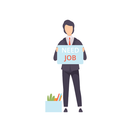 Business man holding placard with Need job lettering, unemployed male job seeker, office worker fired from job vector Illustration isolated on a white background.