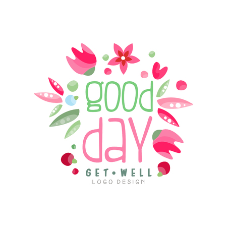 Good Day, Get Well logo, design element can be used for print, card, banner, poster, invitation, colorful label with flowers vector Illustration