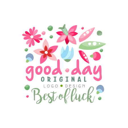 Good Day, Best of Luck logo original, design element can be used for print, card, banner, poster, invitation, colorful label with flowers vector Illustration Çizim