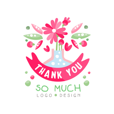 Thank You So Much logo design, holiday card, banner, invitation with lettering, colorful label with floral elements vector Illustration