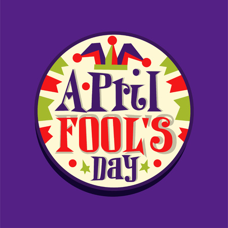 Happy Fool s Day round retro vintage style label. Colorful 1 April greeting card, sticker for mobile messenger app. Spring holiday design with fool hat and lettering. Flat vector festive illustration
