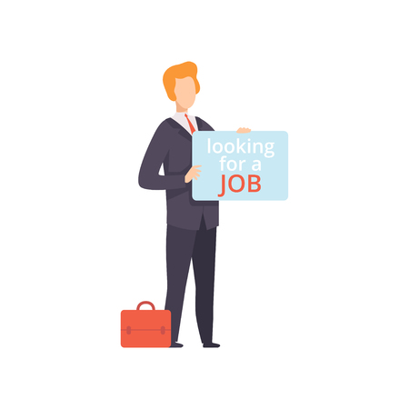 Business man holding placard with Looking for a Job lettering, unemployed male job seeker, recruitment, hiring vector Illustration isolated on a white background. Иллюстрация