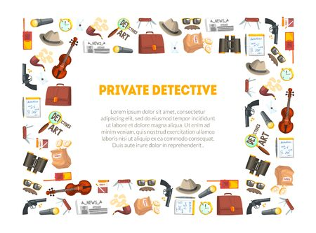 Private Detective Banner Template, Investigators Equipment and Accessories Frame with Place for Text, Professional Surveillance Work Vector Illustration, Web Design.