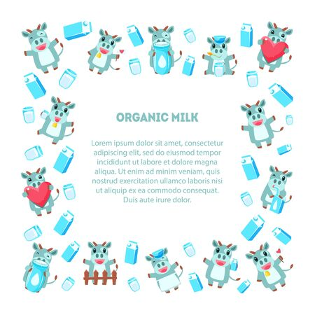 Organic Milk Frame of Square Shape with Cute Funny Cow, Dairy Products and Place for Text, Design Element Can Be Used for Banner, Poster, Label, Invitation, Certificate, Coupon Vector Illustration