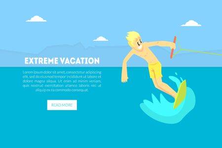 Extreme Vacation Landing Page Template, Man Riding Wakeboard on Summer Holidays, Water Skiing Vector Illustration, Web Design. Çizim