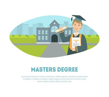 Masters Degree Banner Template, Happy Male Graduate Student Wearing Gown and Cap Celebrating Graduation of University Vector Illustration in Flat Style.