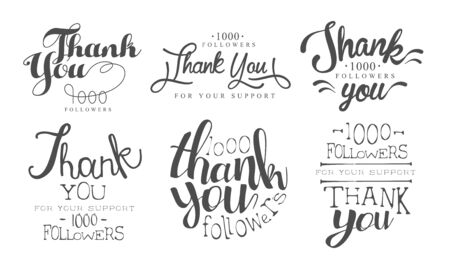 Thank You for Your Support Retro Monochrome Labels Set, 1000 Followers Hand Drawn Badges Vector Illustration