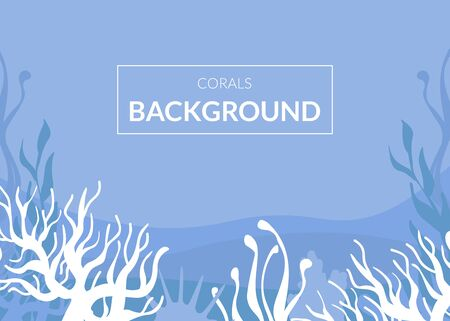 Corals Background, Underwater World, Marine Life in Blue Color Vector Illustration