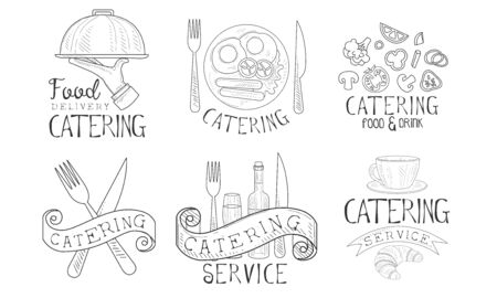 Catering Service Hand Drawn Retro Labels Set, Food Delivery Monochrome Badges Vector Illustration