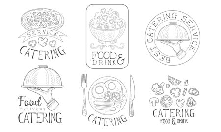 Catering Food and Drink Service Hand Drawn Retro Labels Set, Food Delivery Monochrome Badges Vector Illustration