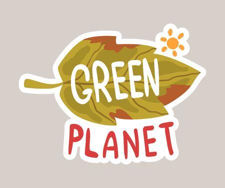 Green planet tagline sticker cartoon vector illustration Ilustração