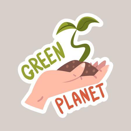 Creen planet tagline and plant in arm sticker cartoon vector illustration Illustration