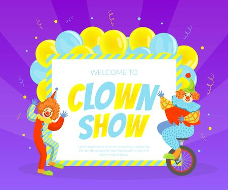 Welcome to Clown Show Invitation Poster or Banner, Circus Performance Vector Illustration