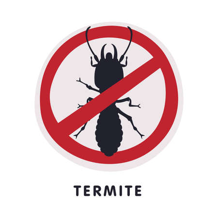 Termite Insect Prohibition Sign, Pest Control and Extermination Service Vector Illustration Isolated on White Background.