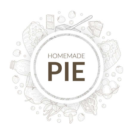 Homemade Pie Banner Template with Baking Ingredients of Round Shape Hand Drawn Vector Illustration