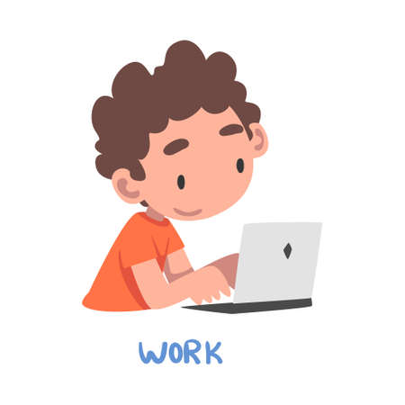 Work Word, the Verb Expressing the Action, Children Education Concept, Cute Boy Working with Laptop Computer Cartoon Style Vector Illustration