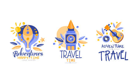 Adventures Happy Time Design Set, Travel Time Hand Drawn Labels Badges Vector Illustration