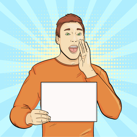 Pop art background, imitation of comics. The guy with a blank sheet of paper shouts, begs, advertising. Vector illustration
