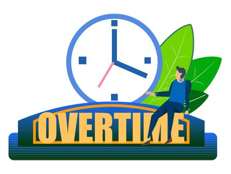 Overtime, ambiguous. Abstract concept, a businessman sits on a clock. In minimalist style. Cartoon flat raster Banco de Imagens