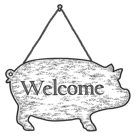Sign in shape of pig, welcome. Engraving vector illustration. Sketch scratch board imitation.