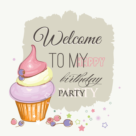 welcome party: Birthday card, cute cupcake, fruits and Welcome to my happy birthday party text