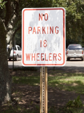 no parking: No parking 18 wheelers sign in shade